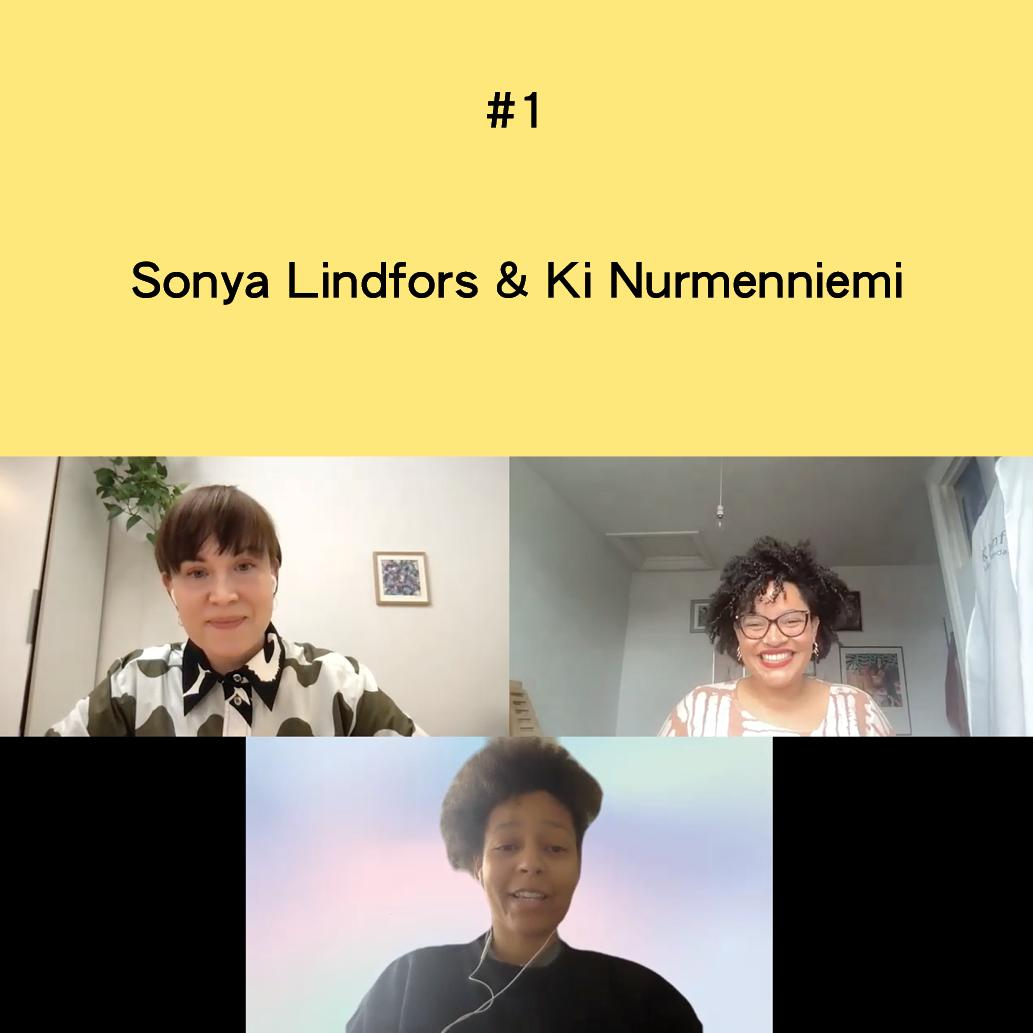 Image is shared in two field: yellow bar with text on the top and below it is a gallery view of three people in a zoom-meeting smiling and speaking.  Yellow bar has a text: #1 Sonya Lindfors & Ki Nurmenniemi